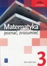 Matematyka poznać, zrozumieć 3 Zbiór zadań Zakres rozszerzonyLiceum, Przychoda Alina, Łaszczyk Zygmunt