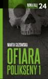 Ofiara Polikseny Część 1 Guzowska Marta