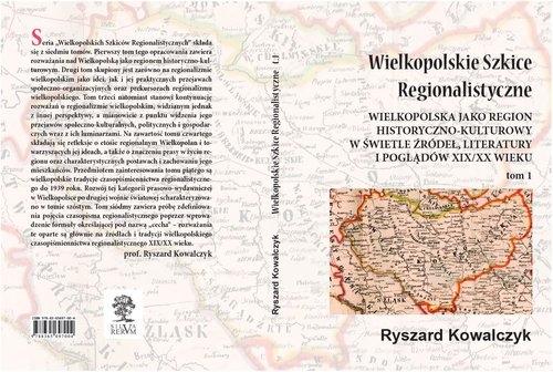 Wielkopolskie szkice regionalistyczne Kowalczyk Ryszard
