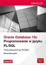 Oracle Database 12c Programowanie w języku PL/SQL