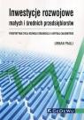 Inwestycje rozwojowe małych i średnich przedsiębiorstw Pauli Urban
