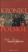 Kazania sejmowe. Tom 5. Kroniki polskie