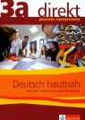 Direkt 3a Podręcznik z ćwiczeniami do języka niemieckiego z płytą CD poziom Motta Giorgio, Ćwikowska Beata