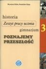 Historia GIM KL 3. Ćwiczenia. Poznajemy przeszłość (2011)