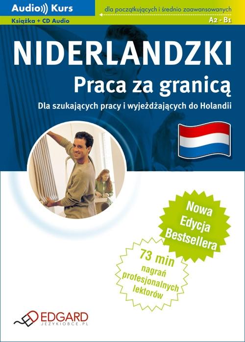 Niderlandzki. Praca za granicą