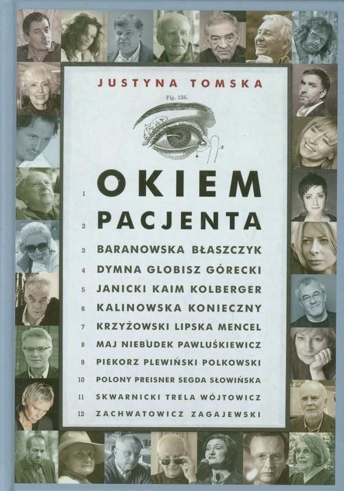 Okiem pacjenta Tomska Justyna
