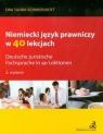 Niemiecki język prawniczy w 40 lekcjach Tuora-Schwierskott Ewa