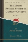 The Maude Russell System of Garment Cutting