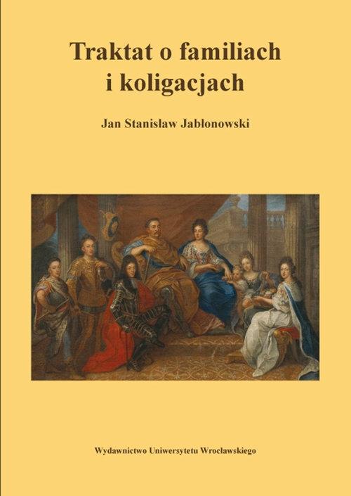 Traktat o familiach i koligacjach Jabłonowski Jan S.