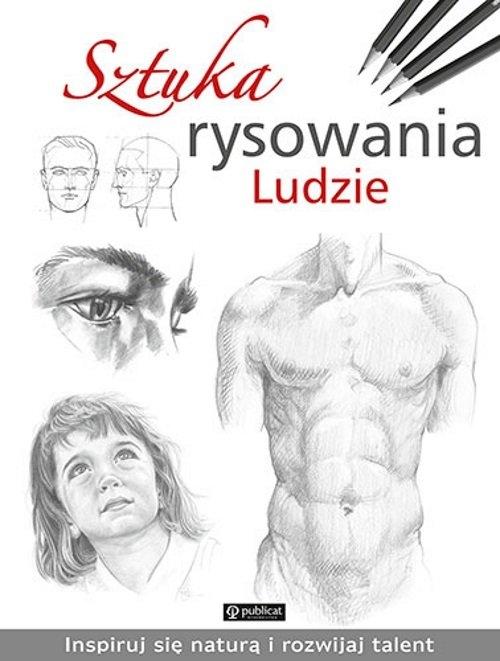 Sztuka rysowania Ludzie autor zbiorowy