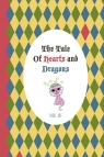 The Tale of Hearts and Dragons Roy Diane