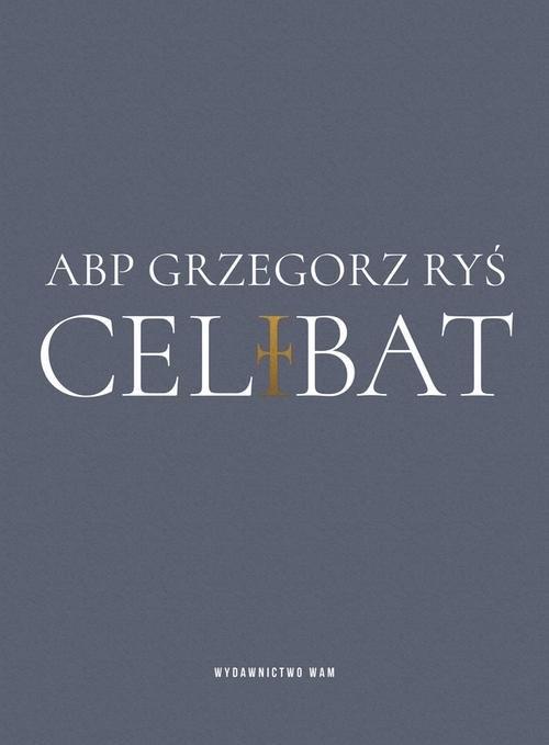 Celibat Ryś Grzegorz