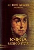 Księga mojego życia (kieszonkowe) św. Teresa od Jezusa doktor Kościoła