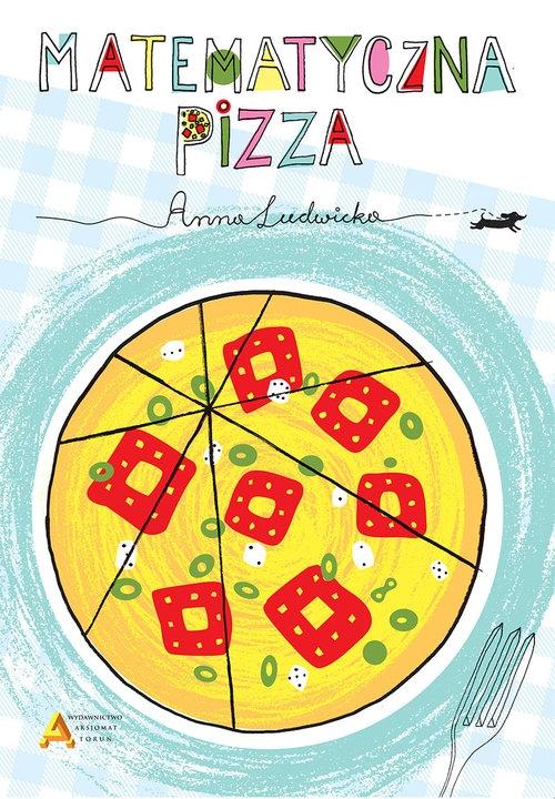 Matematyczna pizza Ludwicka Anna