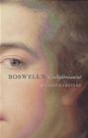 Boswell's Enlightenment Robert Zaretsky