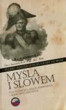 Myślą i słowem Polsko-rosyjski dyskurs ideowy XIX wieku