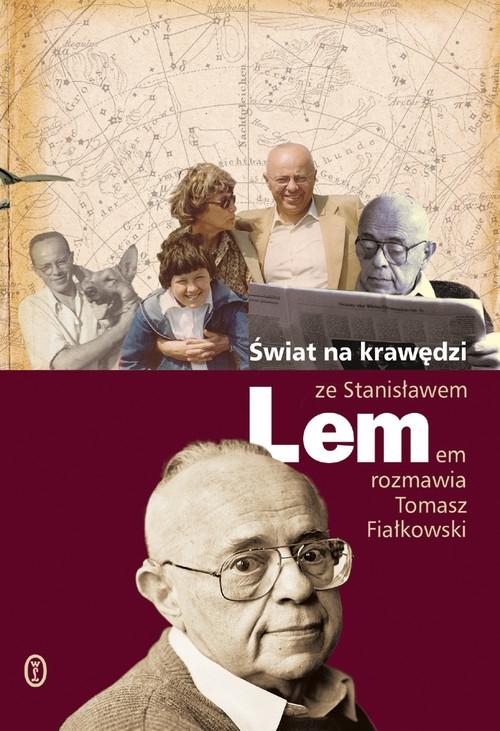 Świat na krawędzi Lem Stanisław, Fiałkowski Tomasz