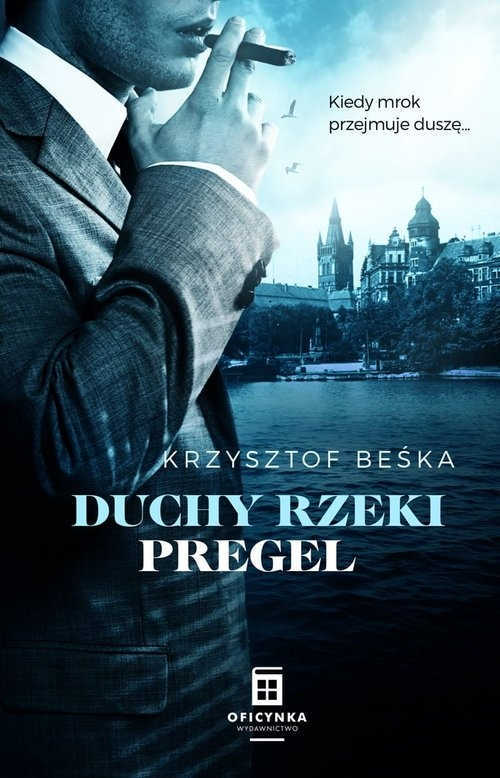 Duchy Rzeki Pregel Beśka Krzysztof