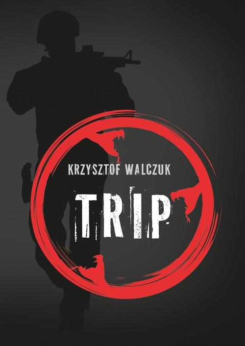 Trip Walczuk Krzysztof