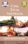 Cykl życia imperium Biblioteka Rządzących i Rządzonych Tom 6