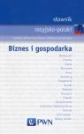 Słownik rosyjsko-polski Biznes i gospodarka