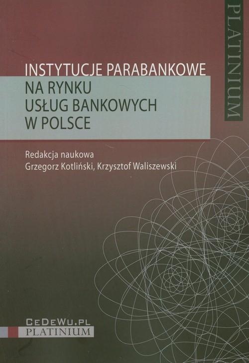 Instytucje parabankowe na rynku usług bankowych w Polsce