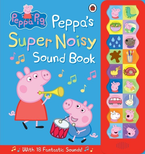 Peppa Pig Peppas Super Noisy Sound Book