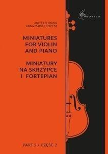 Miniatury na skrzypce i fortepian cz.2 Anita Lehmann, Anna Maria Huszcza