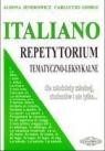 Italiano. Repetytorium tematyczno-leksykalne