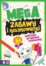 Megazabawy i kolorowanki Zeszyt 1 Opracowanie zbiorowe