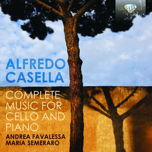 Casella: Complete Music For Cello