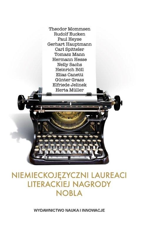 Niemieckojęzyczni laureaci literackiej Nagrody Nobla