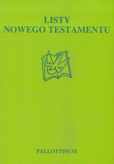 Listy Nowego Testamentu praca zbiorowa