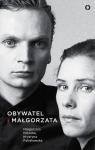 Obywatel i Małgorzata  Potocka Małgorzata Pytlakowska Krystyna