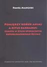 Pomiędzy robur animi a ritus barbarus: zemsta w życiu społecznym republikańskiego Rzymu