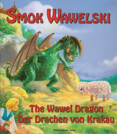 Legenda O Smoku Wawelskim The Wawel Dragon Der Drachen Von