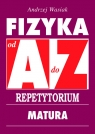 Fizyka od A do Z Repetytorium