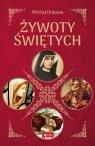 Żywoty Świętych Duława Michał