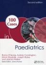 100 Cases Paediatrics Cheung Ronny, Cunnington Aubrey, Drysdale Simon