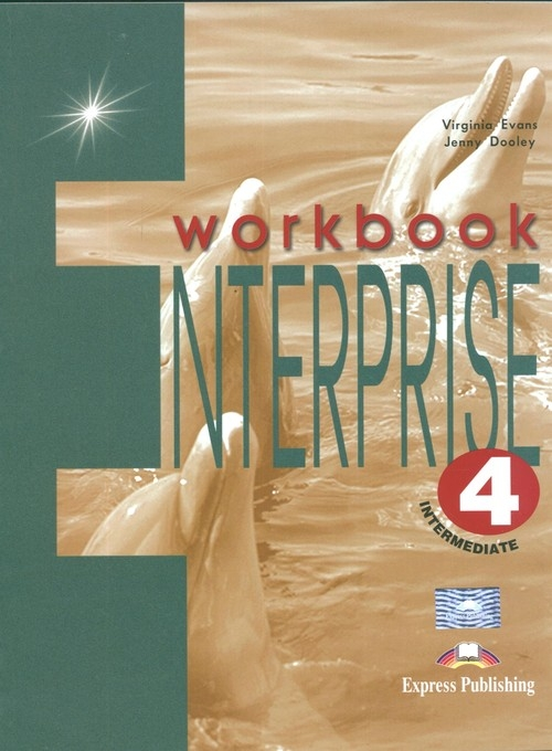 Enterprise 4 Intermediate Workbook (Uszkodzona okładka) Evans Virginia, Dooley Jenny