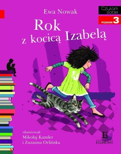 Czytam sobie Rok z kocicą Izabelą Poziom 3 Nowak Ewa