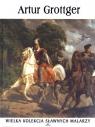 Artur Grottger. Wielka kolekcja sławnych malarzy. Tom 44