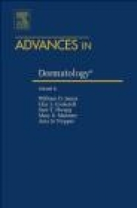 Advances in Dermatology Amy Paller, Clay J. Cockerell, William D. James