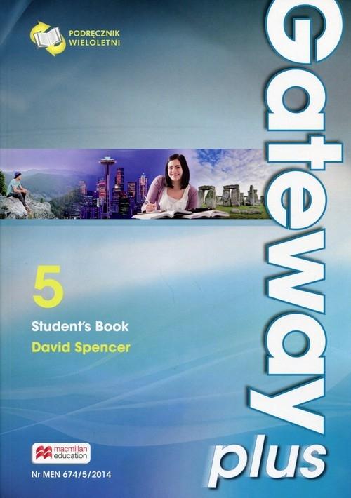 Gateway Plus 5 Student's Book Podręcznik wieloletni Spencer David