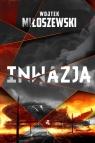 Inwazja Miłoszewski Wojtek