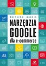 Narzędzia Google dla e-commerce Marzec Krzysztof