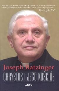 Chrystus i Jego Kościół Ratzinger Joseph