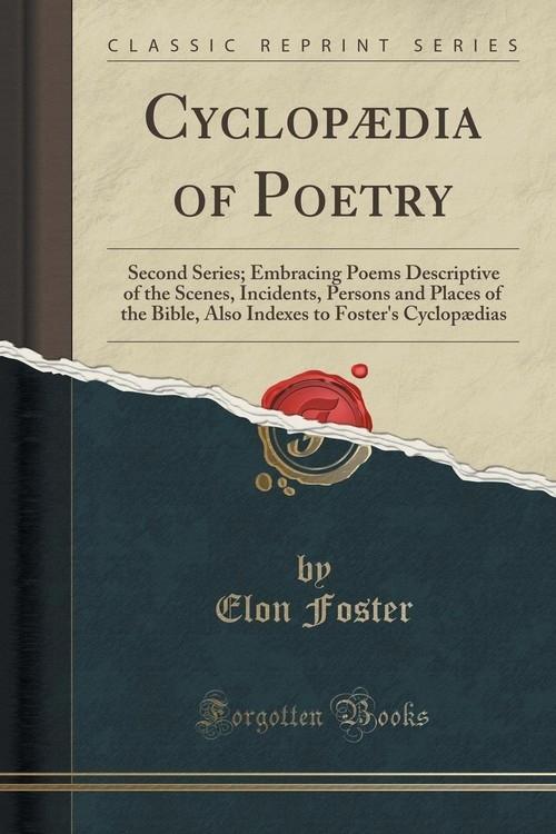 Cyclop?dia of Poetry Foster Elon