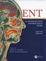 ENT: An Introduction and Practical Guide Tysome James, Kanegaonkar Rahul