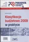 Poradnik rachunkowości budżetowej 2009/03 klasyfikacja budżetowa 2009 w Gąsiorek Krystyna